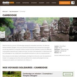 Tourisme et voyage solidaire au Cambodge