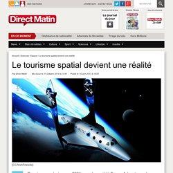Le tourisme spatial devient une réalité