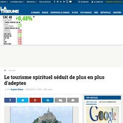 Le tourisme spirituel séduit de plus en plus d'adeptes
