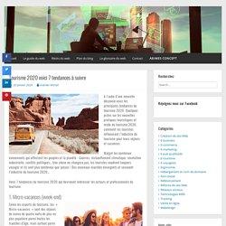 Tourisme 2020 7 tendances à suivre - Le Guide du Web