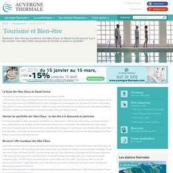 Tourisme et Bien-être pendant votre séjour Thermalisme - Auvergne Thermale