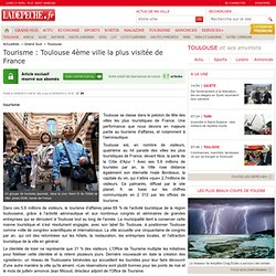 Tourisme : Toulouse 4ème ville la plus visitée de France - 23/04/2013