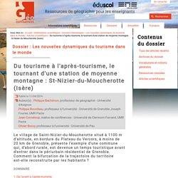 Du tourisme à l'après-tourisme, le tournant d'une station de moyenne montagne : St-Nizier-du-Moucherotte (Isère)