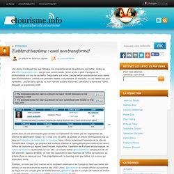 Twitter et tourisme : essai non transformé!
