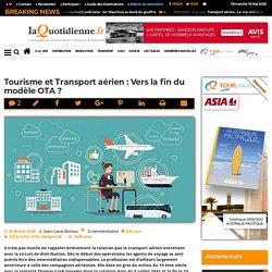 Tourisme et Transport aérien : Vers la fin du modèle OTA?