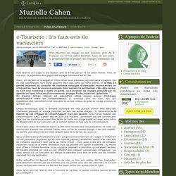 E-tourisme : les faux avis de vacanciers - Murielle cahen
