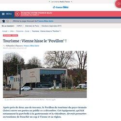 Tourisme : Vienne hisse le Pavillon !