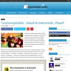 Tourismophobie : chaud le marronnier, chaud!