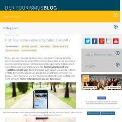 Tourismus (digitale) Zukunft?