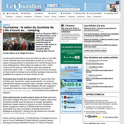 Tourissima : le salon du tourisme de Lille s'ouvre au... camping - France sur Le Quotidien du Tourisme
