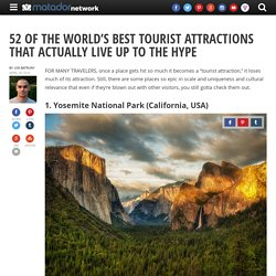 52 global tourist attractions that actually live up to the hype