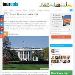 10 Top Tourist Attractions in the USA