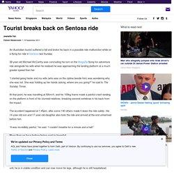 Tourist breaks back on Sentosa ride