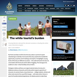 The white tourist's burden