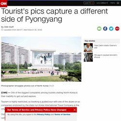 Tourist's pics capture a different side of Pyongyang