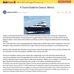 A Tourist Guide for Cancun, Mexico