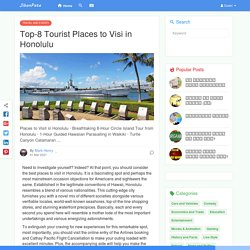 Top-8 Tourist Places to Visi in Honolulu