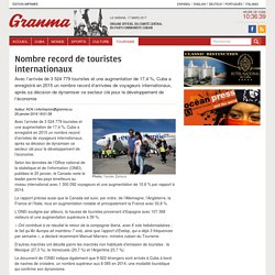 Nombre record de touristes internationaux › Tourisme › Granma - Official voice of the PCC