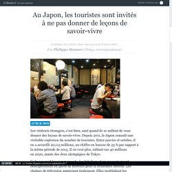 Au Japon, les touristes sont invités à ne pas donner de leçons de savoir-vivre