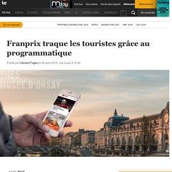 Franprix traque les touristes grâce au programmatique