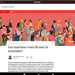 Les touriste vont-ils tuer le tourisme