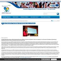 La 1ère Rencontre Touristique du Numérique dans le Perche - Actualités - Site pro centre