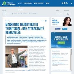 » Marketing touristique et territorial : une attractivité renouvelée