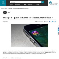 Instagram : quelle influence sur le secteur touristique ?