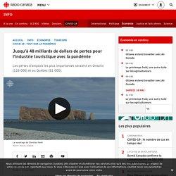 RADIO CANADA 11/05/20 Jusqu'à 48 milliards de dollars de pertes pour l'industrie touristique avec la pandémie