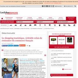 Le shopping touristique, véritable relais de croissance du commerce français