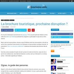 La brochure touristique, prochaine disruption ?