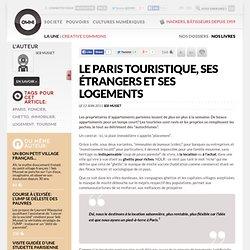 Le Paris touristique, ses étrangers et ses logements