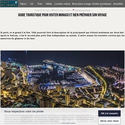 Guide à Monaco : guide touristique pour visiter Monaco et préparer ses vacances