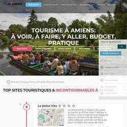 Tourisme à Amiens, 34 sites touristiques: pratique, budget, activités, visite, sorties - Cityzeum