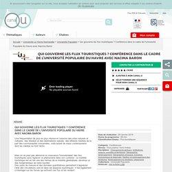 Qui gouverne les flux touristiques ? Conférence dans le cadre de l'Université Populaire du Havre avec Nacima Baron - Université Le Havre Normandie