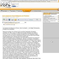 les espaces touristiques en france - Cyberprofs.com