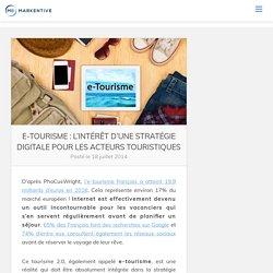 e-Tourisme : l'intérêt d'une stratégie digitale pour les acteurs touristiques - Markentive