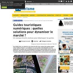 Guides touristiques numériques : quelles solutions pour dynamiser le marché ?