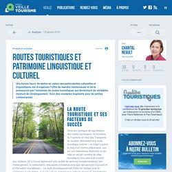 Routes touristiques, patrimoine linguistique-Veilletourisme.ca