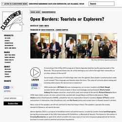 Open Borders: Tourists or Explorers?