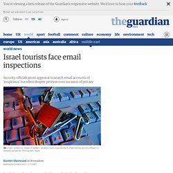Israel tourists face email inspections