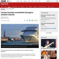 *****Cruise tourists overwhelm Europe's ancient resorts (Irridex / Media valorisation)