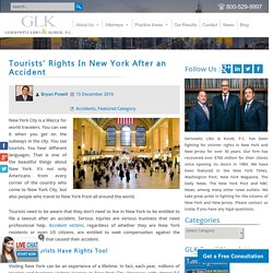 Tourists' Rights In New York After an Accident - GLK Law