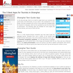 The 5 Best Apps for Tourists in Shanghai, Useful China Apps