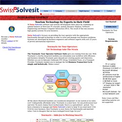 Swiss Solvesit – Tourmatic - Software Information for Tour Operator Software for FIT, Inbound, Group, Scheduled Tours and Roadwise Shuttle and Transport Software for Tour Operators
