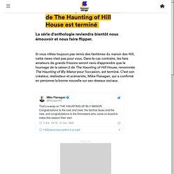 Le tournage de la saison 2 de The Haunting of Hill House est terminé