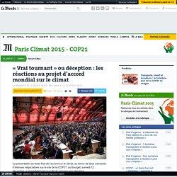 «Vrai tournant» ou déception: les réactions au projet d'accord mondial sur le climat