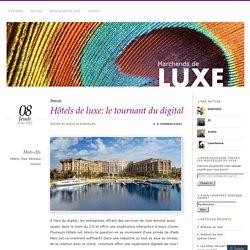 Hôtels de luxe: le tournant du digital
