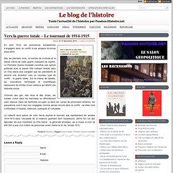 Vers la guerre totale – Le tournant de 1914-1915