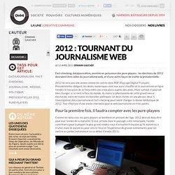 2012 : tournant du journalisme web